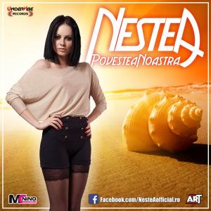 NesteA - Povestea Noastra