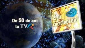 Teleenciclopedia, 50 de ani la TVR