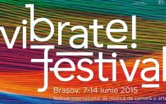 Festivalul Internațional de Muzică de Cameră și Arte – Vibrate!festival