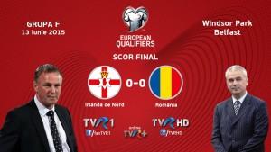 Irlanda de Nord - Romania_scor final