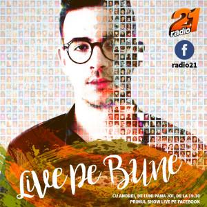 Live Pe Bune cu Andrei la Radio 21