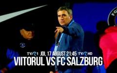 Viitorul joacă în play off-ul Europa League, cu FC Salzburg, în direct la TVR